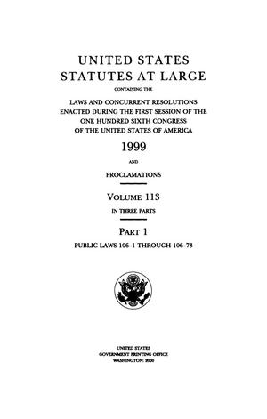 Primary view of object titled 'United States Statutes At Large, Volume 113, 1999'.