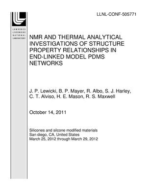 Primary view of object titled 'NMR AND THERMAL ANALYTICAL INVESTIGATIONS OF STRUCTURE PROPERTY RELATIONSHIPS IN END-LINKED MODEL PDMS NETWORKS'.