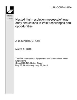 Primary view of object titled 'Nested high-resolution mesoscale/large eddy simulations in WRF: challenges and opportunities'.