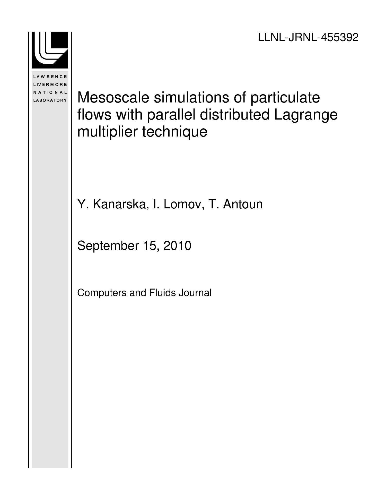 Mesoscale simulations of particulate flows with parallel distributed Lagrange multiplier technique                                                                                                      [Sequence #]: 1 of 47