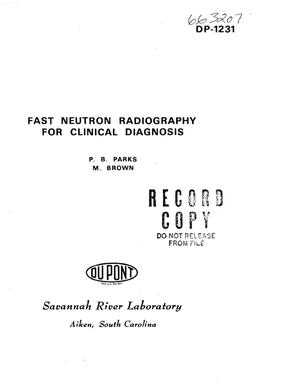 Primary view of object titled 'Fast Neutron Radiography for Clinical Diagnosis.'.