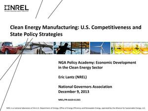 Primary view of object titled 'Clean Energy Manufacturing: U.S. Competitiveness and State Policy Strategies (Presentation)'.