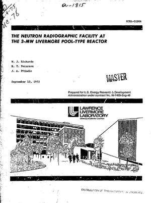 Primary view of object titled 'Neutron radiographic facility at the 3-mw Livermore pool-type reactor'.