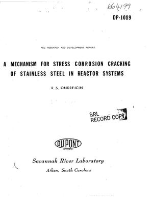 Primary view of object titled 'Mechanism for Stress Corrosion Cracking of Stainless Steel in Reactor Systems.'.