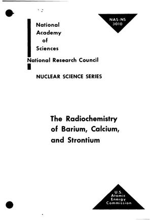 Primary view of object titled 'THE RADIOCHEMISTRY OF BARIUM, CALCIUM, AND STRONTIUM'.