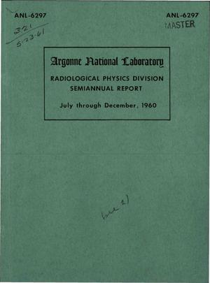 Primary view of object titled 'RADIOLOGICAL PHYSICS DIVISION SEMIANNUAL REPORT, JULY THROUGH DECEMBER 1960'.