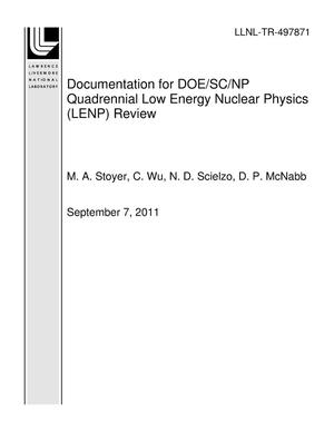 Primary view of object titled 'Documentation for DOE/SC/NP Quadrennial Low Energy Nuclear Physics (LENP) Review'.