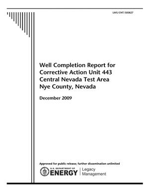 Primary view of object titled 'Well Completion Report for Corrective Action Unit 443 Central Nevada Test Area Nye County, Nevada'.