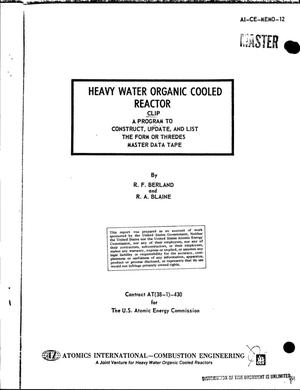 Primary view of object titled 'HEAVY WATER ORGANIC COOLED REACTOR. CLIP: A PROGRAM TO CONSTRUCT, UPDATE, AND LIST THE FORM OR THREDES MASTER DATA TAPE.'.