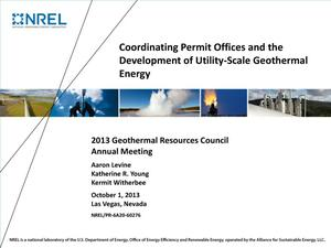 Primary view of object titled 'Coordinating Permit Offices and the Development of Utility-Scale Geothermal Energy (Presentation)'.