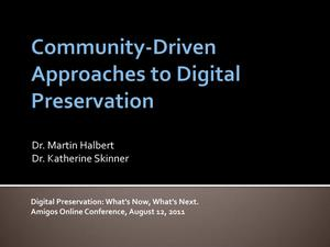 Primary view of object titled 'Community-Driven Approaches to Digital Preservation'.