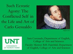 Primary view of object titled 'Such Ecstatic Agony: The Conflicted Self in the Life and Art of Carlo Gesualdo'.