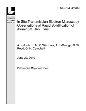 Primary view of object titled 'In Situ Transmission Electron Microscopy Observations of Rapid Solidification of Aluminum Thin Films'.