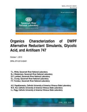 Primary view of object titled 'Organics Characterization Of DWPF Alternative Reductant Simulants, Glycolic Acid, And Antifoam 747'.