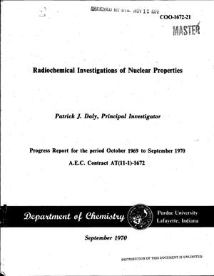Primary view of object titled 'Radiochemical Investigations of Nuclear Properties. Progress Report, October 1969--September 1970.'.