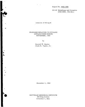 Primary view of object titled 'PROGRESS RELATING TO CIVILIAN APPLICATIONS DURING NOVEMBER 1960'.