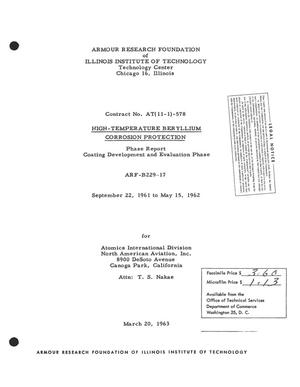 Primary view of object titled 'HIGH-TEMPERATURE BERYLLIUM CORROSION PROTECTION. Phase Report, Coating Development and Evaluation Phase, September 22, 1961 to May 15, 1962'.