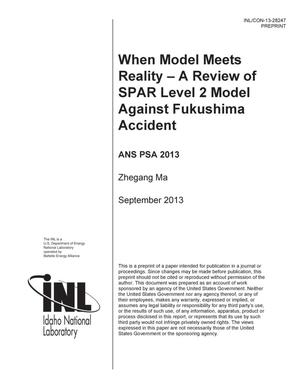Primary view of object titled 'WHEN MODEL MEETS REALITY – A REVIEW OF SPAR LEVEL 2 MODEL AGAINST FUKUSHIMA ACCIDENT'.
