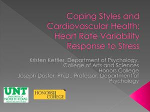 Primary view of object titled 'Coping Styles and Cardiovascular Health: Heart Rate Variability Response to Stress'.