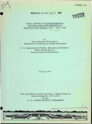 Primary view of object titled 'FINAL REPORT OF ENVIRONMENTAL SURVEILLANCE FOR PHOEBUS 2A REACTOR TEST SERIES, MAY--JULY 1968.'.