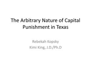 Primary view of object titled 'The Arbitrary Nature of Capital Punishment in Texas'.