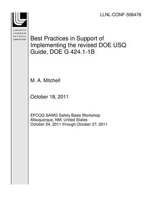 Primary view of object titled 'Best Practices in Support of Implementing the revised DOE USQ Guide, DOE G 424.1-1B'.