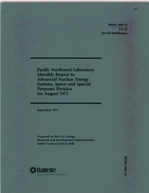 Primary view of object titled 'Pacific Northwest Laboratory monthly report to Advanced Nuclear Energy Systems, Space and Special Purposes Division for August 1975'.