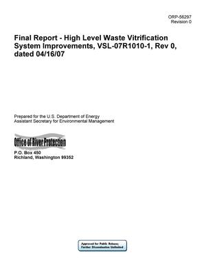 Primary view of object titled 'Final Report - High Level Waste Vitrification System Improvements, VSL-07R1010-1, Rev 0, dated 04/16/07'.