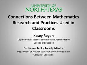 Primary view of object titled 'Connections Between Mathematics Research and Practices Used in Classrooms'.