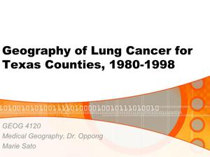 Primary view of object titled 'Geography of Lung Cancer for Texas Counties, 1980-1998'.