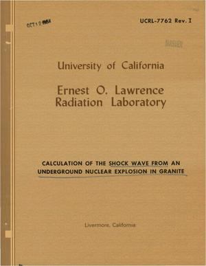 Primary view of object titled 'Calculation of the Shock Wave From an Underground Nuclear Explosion in Granite'.