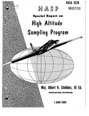Primary view of object titled 'HASP--SPECIAL REPORT ON HIGH ALTITUDE SAMPLING PROGRAM'.