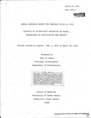 Primary view of object titled 'EFFECTS OF ULTRAVIOLET RADIATION ON ALGAE: MECHANISMS OF INACTIVATION AND REPAIR. Annual Progress Report, May 1, 1970--April 30, 1971.'.