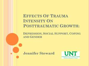 Primary view of object titled 'Effects Of Trauma Intensity On Posttraumatic Growth: Depression, Social Support, Coping, And Gender [Presentation]'.