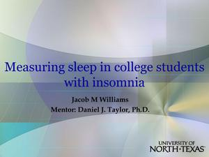 Primary view of object titled 'Measuring sleep in college students with insomnia'.