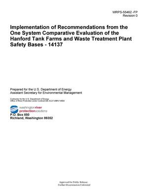 Primary view of object titled 'Implementation of Recommendations from the One System Comparative Evaluation of the Hanford Tank Farms and Waste Treatment Plant Safety Bases - 14137'.