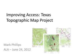 Primary view of object titled 'Improving Access: Texas Topographic Map Project'.