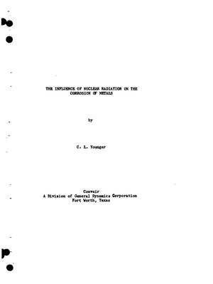 Primary view of object titled 'The Influence of Nuclear Radiation on the Corrosion of Metals. Paper 3 of Fourth Radiation Effects Symposium, September 15-16, 1959, Cincinnati, Ohio. General Session Papers'.