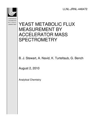 Primary view of object titled 'YEAST METABOLIC FLUX MEASUREMENT BY ACCELERATOR MASS SPECTROMETRY'.