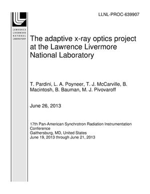 Primary view of object titled 'The adaptive x-ray optics project at the Lawrence Livermore National Laboratory'.