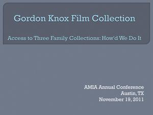 Primary view of object titled 'Gordon Knox Film Collection: Access to Three Family Collections: How'd We Do It'.