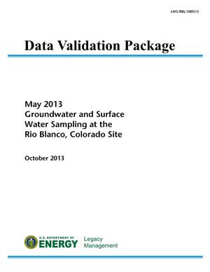 Primary view of object titled 'May 2013 Groundwater and Surface Water Sampling at the Rio Blanco, Colorado, Site (Data Validation Package)'.