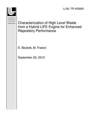 Primary view of object titled 'Characterization of High Level Waste from a Hybrid LIFE Engine for Enhanced Repository Performance'.