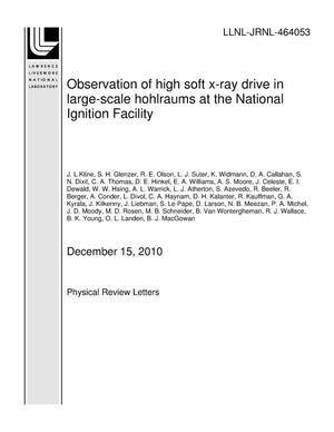 Primary view of object titled 'Observation of high soft x-ray drive in large-scale hohlraums at the National Ignition Facility'.