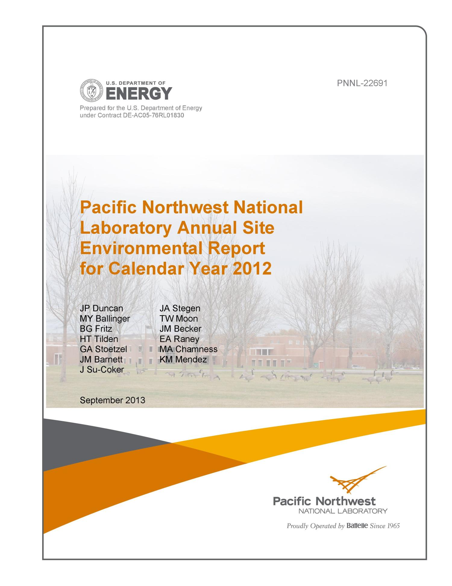 Pacific Northwest National Laboratory Annual Site Environmental Report for Calendar Year 2012                                                                                                      [Sequence #]: 1 of 154