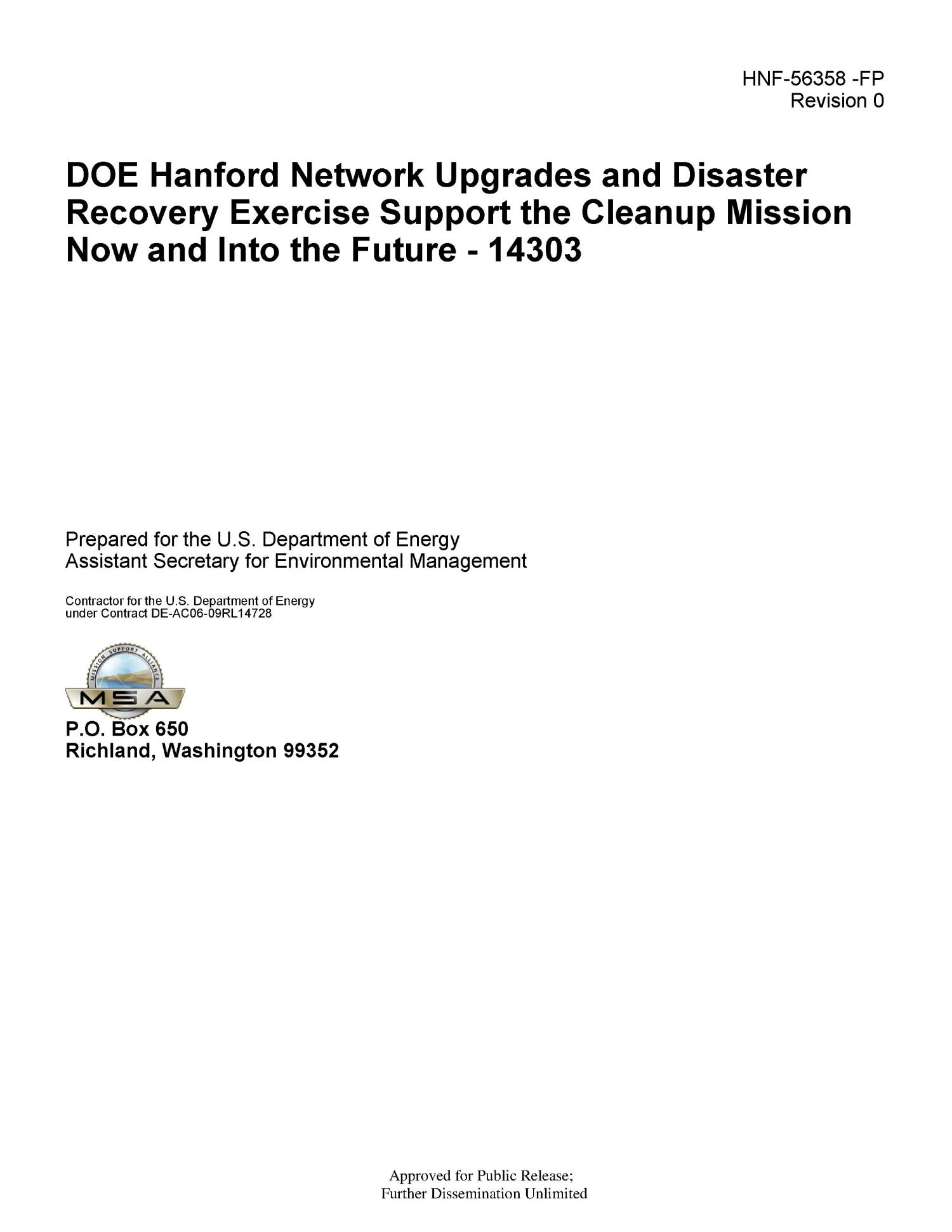 DOE Hanford Network Upgrades and Disaster Recovery Exercise Support the Cleanup Mission Now and into the Future - 14303                                                                                                      [Sequence #]: 1 of 15