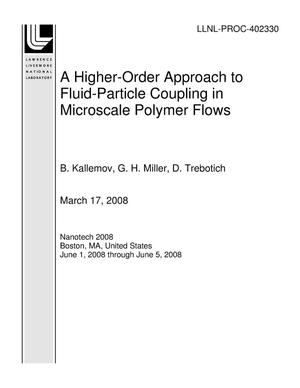 Primary view of object titled 'A Higher-Order Approach to Fluid-Particle Coupling in Microscale Polymer Flows'.