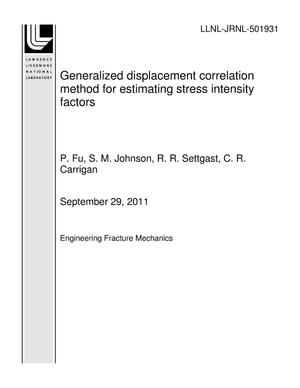Primary view of object titled 'Generalized displacement correlation method for estimating stress intensity factors'.