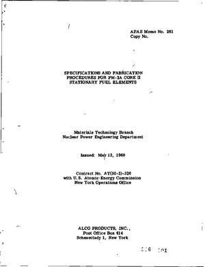 Primary view of object titled 'SPECIFICATIONS AND FABRICATION PROCEDURES FOR PM-2A CORE II STATIONARY FUEL ELEMENTS'.