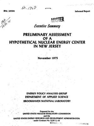 Primary view of object titled 'Preliminary assessment of a hypothetical nuclear energy center in New Jersey: executive summary'.